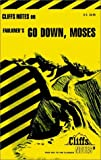 Roberts, James L.: CliffsNotes Faulkner's Go Down, Moses