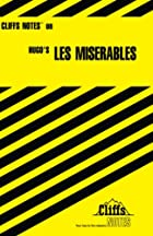 CliffsNotes on Hugo's Les Miserables by Amy…