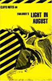 Roberts, James L.: CliffsNotes on Faulkner's Light in August
