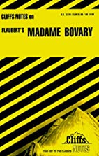 CliffsNotes on Flaubert's Madame Bovary by…
