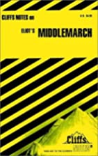 CliffsNotes on Eliot's Middlemarch by Cliffs…