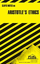 CliffsNotes on Aristotle's Ethics by Charles…
