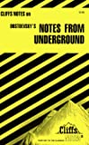 Roberts, James L.: CliffsNotes on Dostoevsky's Notes from Underground