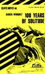 One Hundred Years of Solitude [Cliffs Notes Study] (Notes) - Carl Senna
