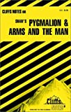 Lowers, James K.: CliffsNotes on Shaw's Pygmalion and Arms and The Man