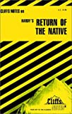 Cliffs Notes Staff: The Return of the Native
