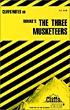 Roberts, James L.: CliffsNotes on Dumas' The Three Musketeers