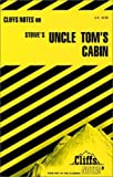Carey, Gary: CliffsNotes on Stowe's Uncle Tom's Cabin