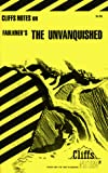 Roberts, James L.: CliffsNotes on Faulkner's The Unvanquished