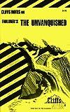 Roberts, James L.: CliffsNotes on Faulkner's The Unvanquished