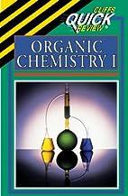 Organic Chemistry I by Frank Pellegrini
