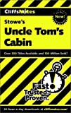 Thomas Thornburg: Cliffsnotes Uncle Toms Cabin