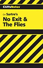No Exit & the Flies by W. John Campbell