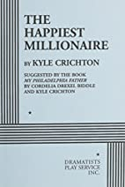 The Happiest Millionaire [play] by Kyle…