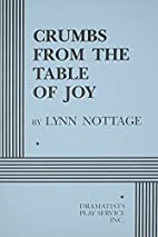 Crumbs from the Table of Joy by Lynn Nottage