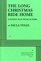 The Long Christmas Ride Home: A Puppet Play…