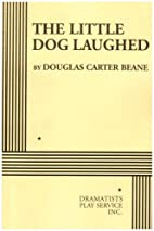 The Little Dog Laughed - Acting Edition by…