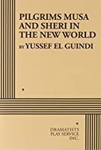 Pilgrims Musa and Sheri in the New World by…