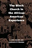 Lincoln, C. Eric: The Black Church in the African American Experience