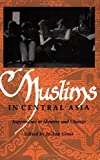 Gross, Jo-Ann: Muslims in Central Asia: Expressions of Identity and Change