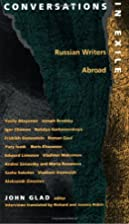 Conversations in Exile: Russian Writers…