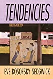 Sedgwick, Eve Kosofsky: Tendencies