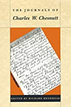 The Journals of Charles W. Chesnutt by…