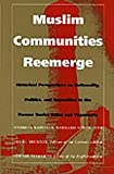 Kappeler, Andreas: Muslim Communities Reemerge: Historical Perspectives on Nationality, Politics, and Opposition in the Former Soviet Union and Yugoslavia