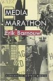 Barnouw, Erik: Media Marathon: A Twentieth-Century Memoir
