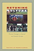 Retuning Culture: Musical Changes in Central…