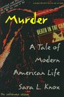 Knox, Sara L.: Murder: A Tale of Modern American Life