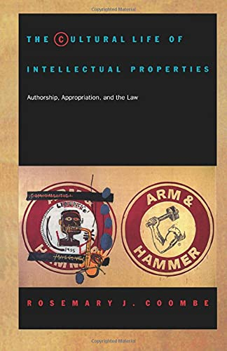 the-cultural-life-of-intellectual-properties-authorship-appropriation-and-the-law-post-contemporary-interventions