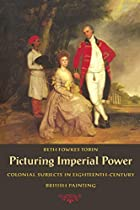 Picturing Imperial Power: Colonial Subjects…