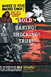"Schaefer, Eric: ""Bold! Daring! Shocking! True: A History of Exploitation Films, 1919-1959"