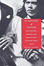 In Defense of Honor: Sexual Morality,…