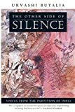 Butalia, Urvashi: The Other Side of Silence: Voices from the Partition of India