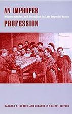 An Improper Profession: Women, Gender, and…