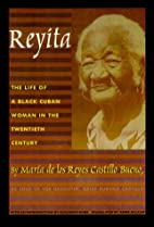 Reyita: The Life of a Black Cuban Woman in…
