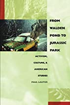 From Walden Pond to Jurassic Park: Activism,…