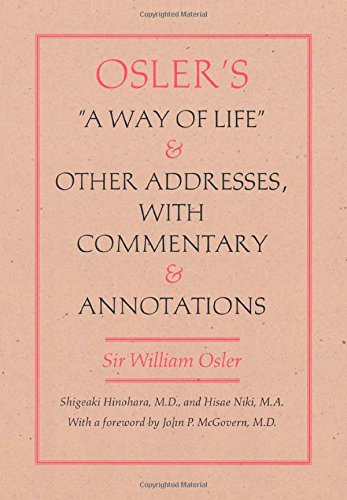 oslers-a-way-of-life-and-other-addresses-with-commentary-and-annotations