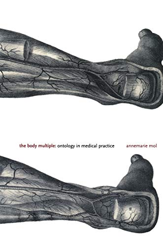 the-body-multiple-ontology-in-medical-practice-science-and-cultural-theory