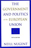 Neill Nugent: The Government and Politics of the European Union