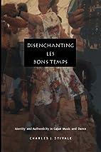 Disenchanting Les Bons Temps: Identity and…
