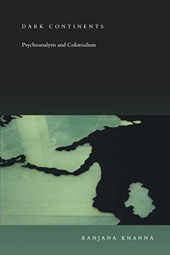 dark-continents-psychoanalysis-and-colonialism-post-contemporary-interventions