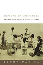Diploma of Whiteness: Race and Social Policy…