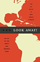 Look Away! The U.S. South in New World…