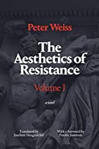 The Aesthetics of Resistance, Volume 1: A…