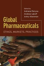 Global Pharmaceuticals: Ethics, Markets,…