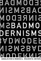 Bad Modernisms by Douglas Mao