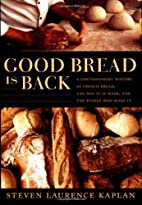 Good Bread Is Back: A Contemporary History…